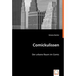 Comickulissen als Buch von Simone Bucher