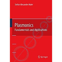 Plasmonics. Stefan A. Maier  - Buch