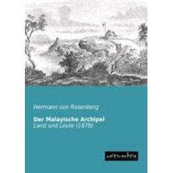 Der Malayische Archipel als Buch von Hermann von Rosenberg