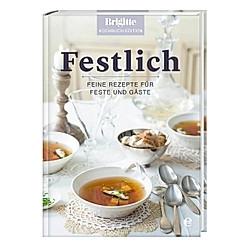 Festlich. Brigitte Kochbuch-Edition  - Buch