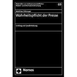 Wahrheitspflicht der Presse. Matthias Dittmayer  - Buch