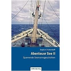 Abenteuer See. Burghard Hattendorff  - Buch