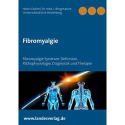 Fibromyalgie als Buch von Heinz Duthel