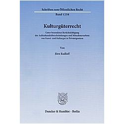 Kulturgüterrecht. Jörn Radloff  - Buch