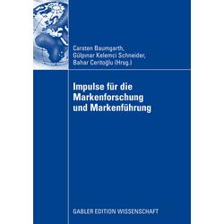 Impulse für die Markenforschung und Markenführung als Buch von
