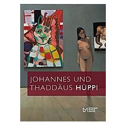 Johannes und Thaddäus Hüppi - Buch