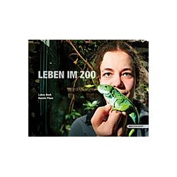 Leben im Zoo. Lukas Beck  Renate Pliem  - Buch