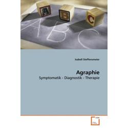 Agraphie als Buch von Isabell Steffensmeier
