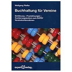 Buchhaltung für Vereine. Wolfgang Pfeffer  - Buch