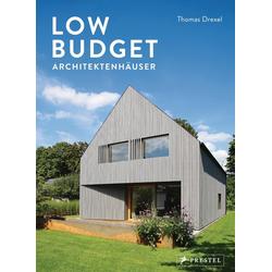 Low Budget Architektenhäuser als Buch von Thomas Drexel