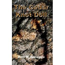 The Cedar Knot Doll als Buch von Beth M. Applegate
