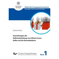 Auswirkungen der Selbstentzündung von Lithium-Ionen-Zellen auf die Gesamtbatterie als Buch von Sascha Koch