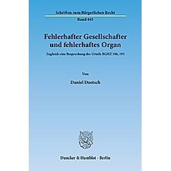 Fehlerhafter Gesellschafter und fehlerhaftes Organ. Daniel Doetsch  - Buch