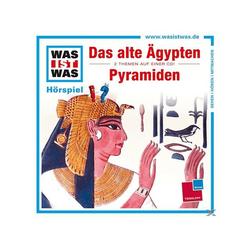 - WAS IST WAS?: Das alte Ägypten & Pyramiden (CD)