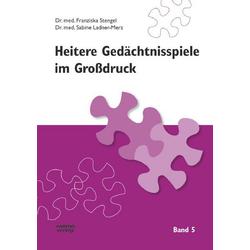 Heitere Gedächtnisspiele im Grossdruck / Heitere Gedächtnisspiele im Großdruck, Band 5
