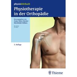 Physiotherapie in der Orthopädie: Buch von