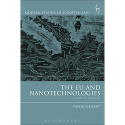 The EU and Nanotechnologies: eBook von Tanja Ehnert