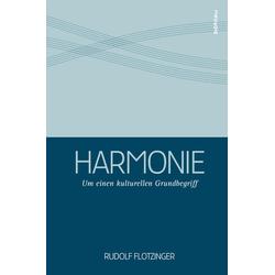 Harmonie als Buch von Rudolf Flotzinger