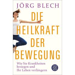 Die Heilkraft der Bewegung: eBook von Jörg Blech