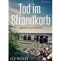 Tod im Strandkorb. Ostfrieslandkrimi: eBook von Ele Wolff