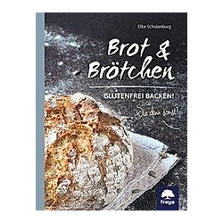 Brot  Brötchen & mehr. Elke Schulenburg  - Buch