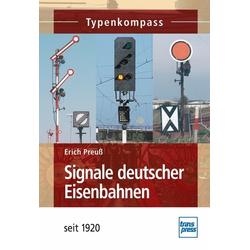 Signale deutscher Eisenbahnen: Buch von Erich Preuß