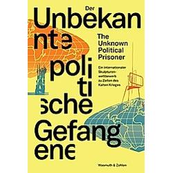 Der Unbekannte Politische Gefangene - Buch