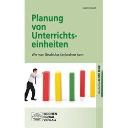 Planung von Unterrichtseinheiten als Buch von Vadim Oswalt