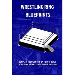 The Wrestling Ring Blueprints Book als Taschenbuch von Sluice