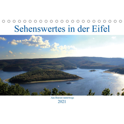 Sehenswertes in der Eifel - Am Rursee unterwegs (Tischkalender 2021 DIN A5 quer)