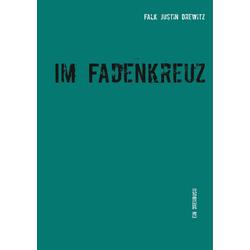 Im Fadenkreuz als Buch von Falk Justin Drewitz