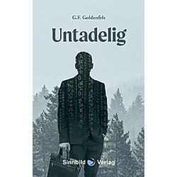 Untadelig. G. F. Goldenfels  - Buch