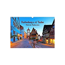 Rothenburg o. d. Tauber - Perle des Taubertales (Wandkalender 2021 DIN A3 quer)