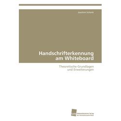 Handschrifterkennung am Whiteboard als Buch von Joachim Schenk