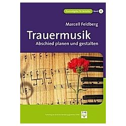 Trauermusik. Marcell Feldberg  - Buch