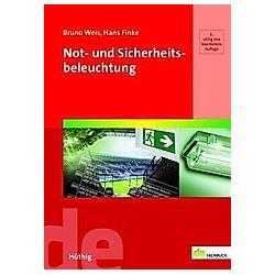 Not- und Sicherheitsbeleuchtung. Bruno Weis  Hans Finke  - Buch