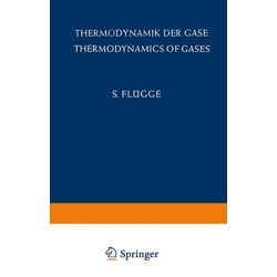 Thermodynamik der Gase / Thermodynamics of Gases als Buch von S. Flügge