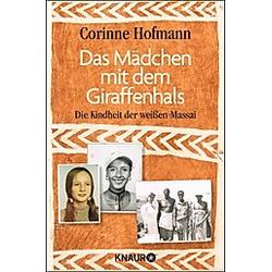Das Mädchen mit dem Giraffenhals. Corinne Hofmann  - Buch