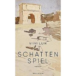 Schattenspiel. Viivi Luik  - Buch