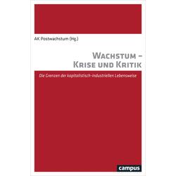 Wachstum - Krise und Kritik als Buch von