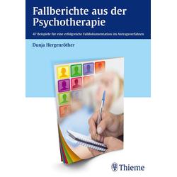 Fallberichte aus der Psychotherapie: Buch von Dunja Hergenröther