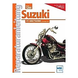 Suzuki VS 600/750/800 - Buch