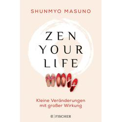 Zen your life als Buch von Shunmyo Masuno