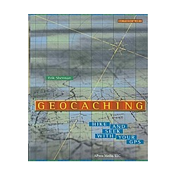 GeoCaching. Erik Sherman  - Buch