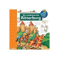 Wir Entdecken Die Ritterburg - Hörbuch