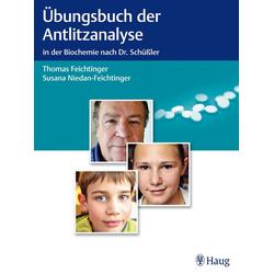 Übungsbuch der Antlitzanalyse als Buch von Thomas Feichtinger/ Susana Niedan-Feichtinger