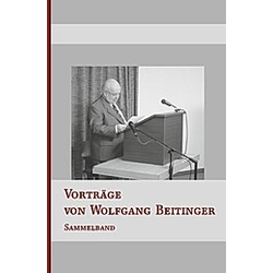 Vorträge von Wolfgang Beitinger - Sammelband. Wolfgang Beitinger  - Buch