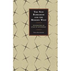 The New Barbarism and the Modern West als Buch von Toivo Koivukoski