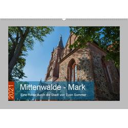 Mittenwalde - Mark (Wandkalender 2021 DIN A2 quer)