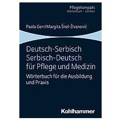 Deutsch-Serbisch/Serbisch-Deutsch für Pflege und Medizin